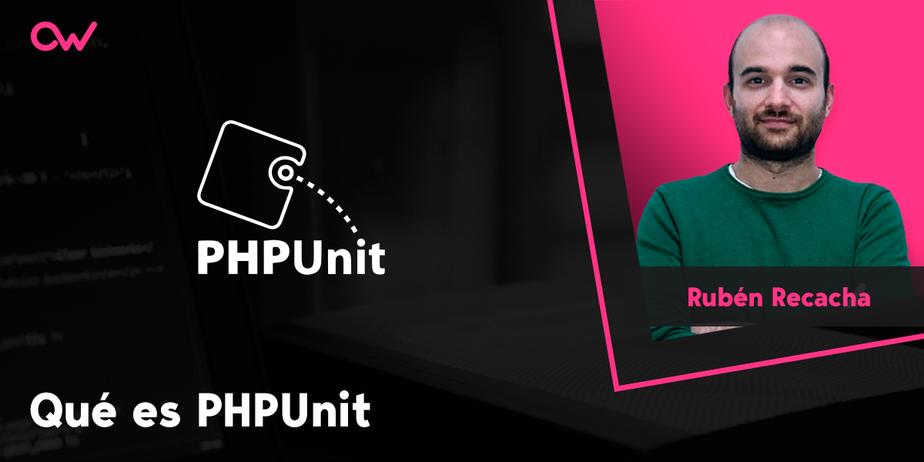 Qué es PHPUnit