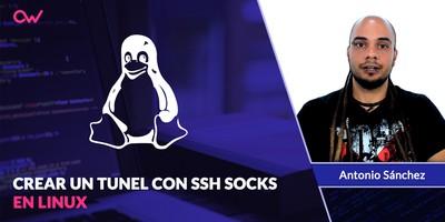 Crear un tunel con SSH Socks