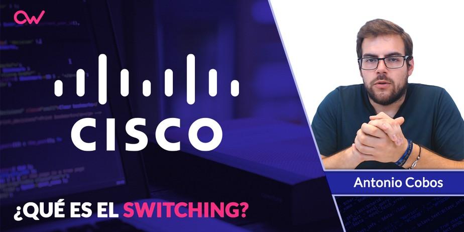 ¿Qué es el Switching?