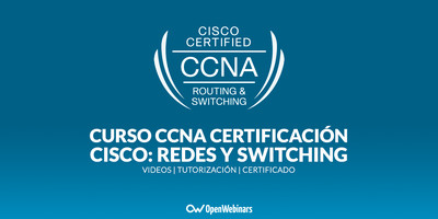 Curso de CCNA Certificación Cisco: Redes y Switching