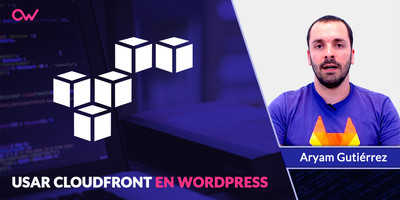 CloudFront en WordPress con el plugin WP Offload S3