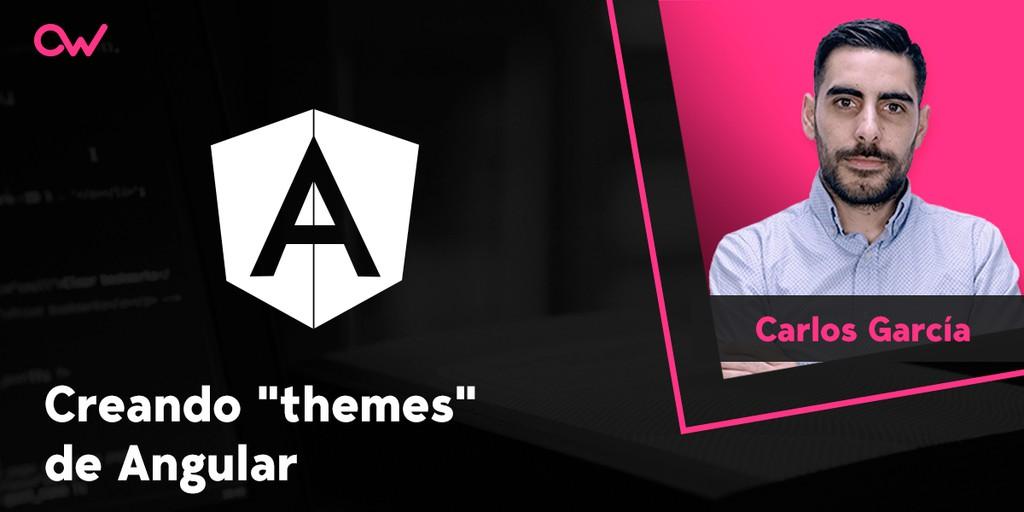 Cómo crear Themes con Angular 8