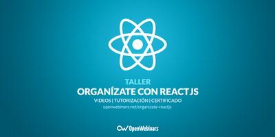 Organízate con React