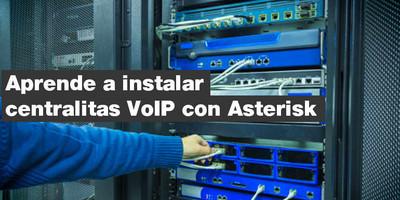 Aprende a instalar centralitas VoIP con Asterisk