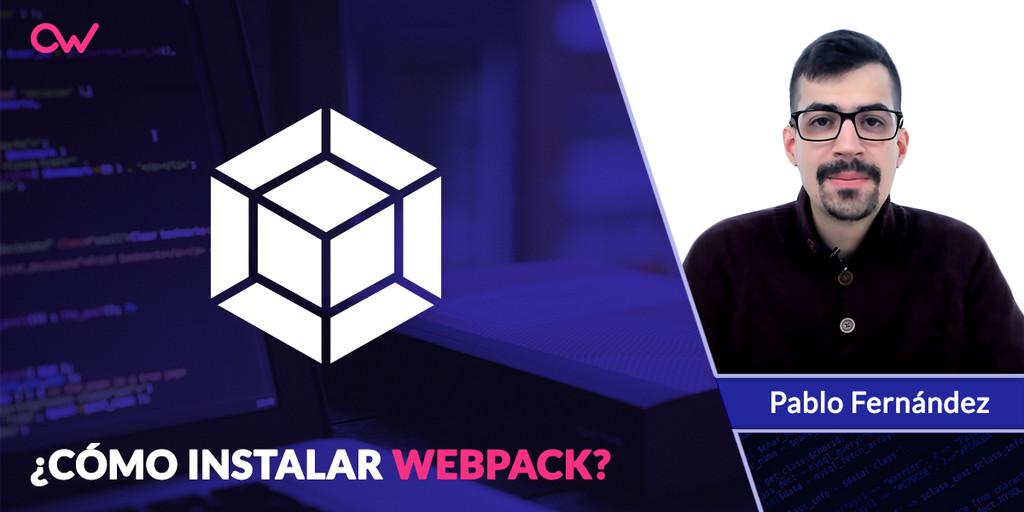 Cómo instalar Webpack