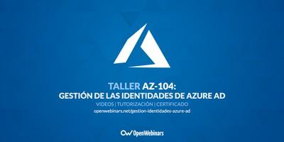 AZ-104 Taller 1: Gestión de las identidades de Azure Active Directory