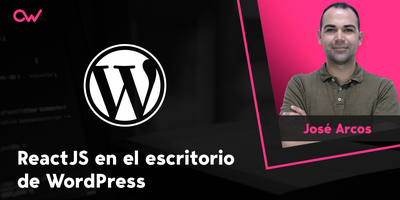 ReactJS en el escritorio de WordPress