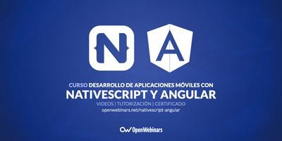 Curso de desarrollo de aplicaciones móviles con NativeScript y Angular