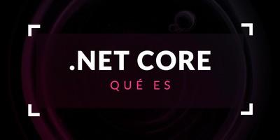 Qué es .NET Core