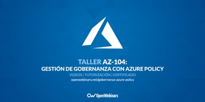 AZ-104 Taller 2B: Gestión de la gobernanza con Azure Policy
