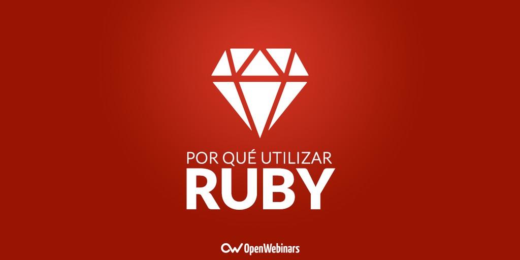 Por qué utilizar Ruby
