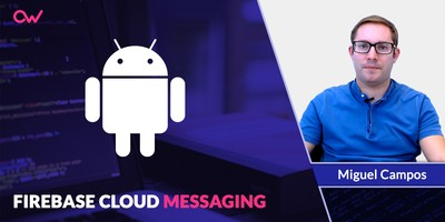 Firebase Cloud Messaging para notificaciones en Android