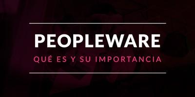 Peopleware: Qué es y su importancia en el desarrollo de proyectos