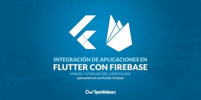 Integración de aplicaciones en Flutter con Firebase