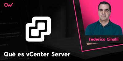 Qué es vCenter Server