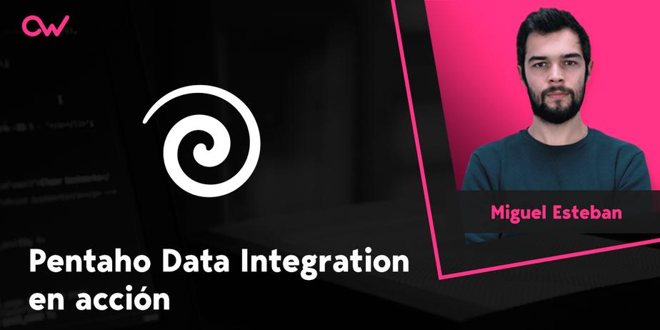 ¿Qué es y cómo usar Pentaho Data Integration? - Tutorial en español