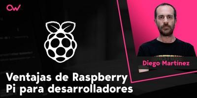 Ventajas de Raspberry Pi para desarrolladores