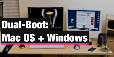 Dual-Boot: Mac OS + Windows