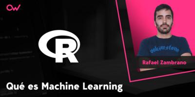 Qué es el Machine Learning y cómo funciona