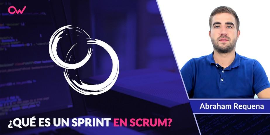 Qué es un Sprint de Scrum