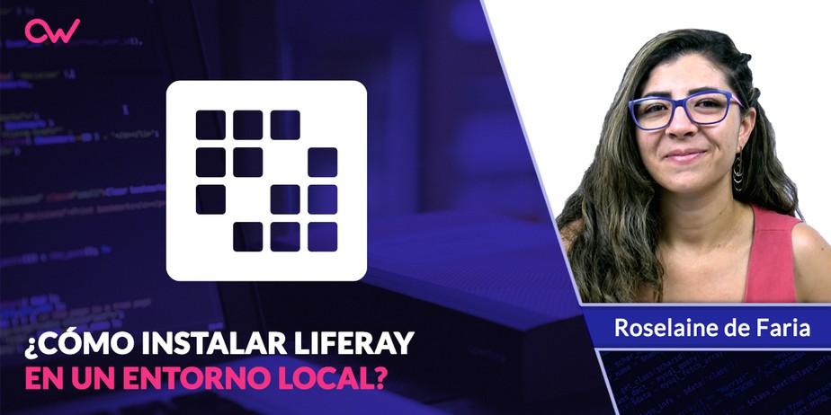 Cómo instalar Liferay en un entorno local de desarrollo