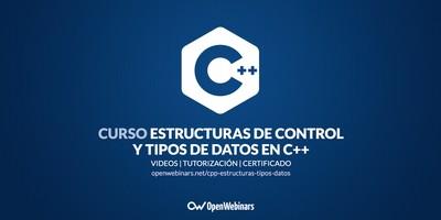 Curso de C++: Estructuras de control y tipos de datos