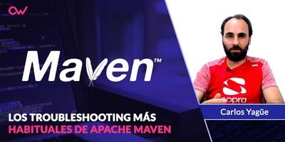 Los troubleshooting mas habituales de Apache Maven