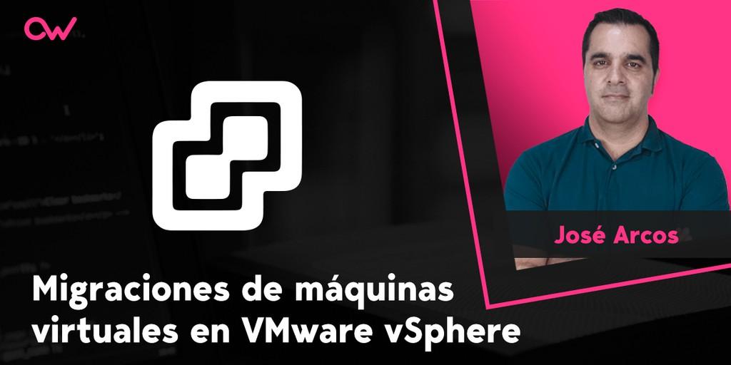 Cómo hacer migraciones de máquinas virtuales en VMware y vSphere
