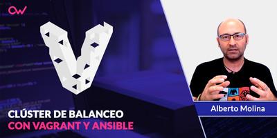 Clúster de balanceo con Vagrant y Ansible - Videotutorial