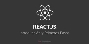 reactjs-introduccion-y-primeros-pasos