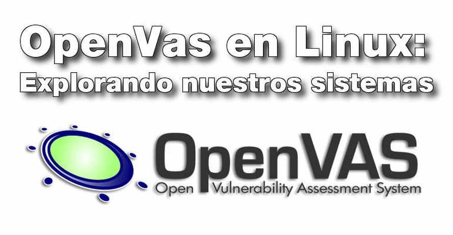 OpenVas en Linux: Explorando nuestros sistemas