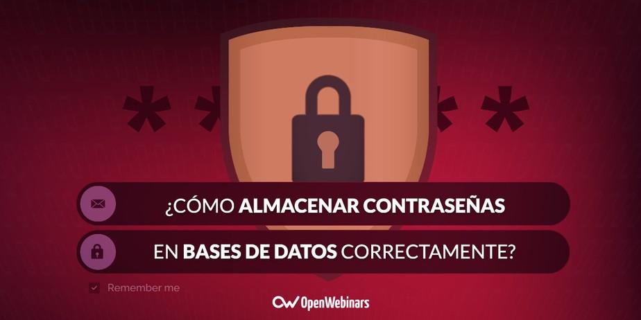 Cómo almacenar contraseñas en bases de datos correctamente