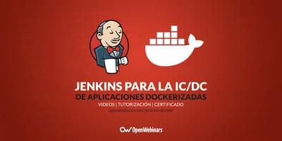 Jenkins para la IC/DC de aplicaciones Dockerizadas