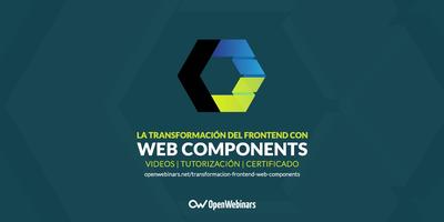 La transformación del frontend con Web Components