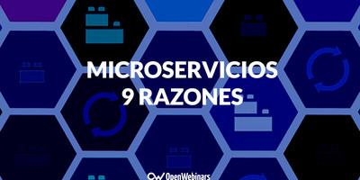 Microservicios: 9 razones para Arquitectos, Desarrolladores y Testers