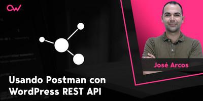 Postman, el mejor aliado para probar la REST API