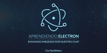 tutorial-de-electron-enviando-imagenes-por-nuestro-chat
