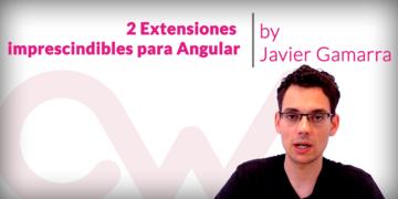 2-extensiones-imprescindibles-para-angular