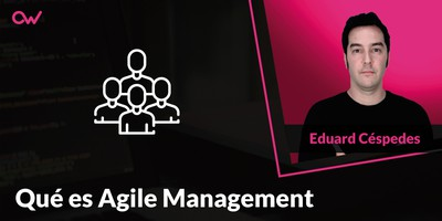 Qué es Agile Management