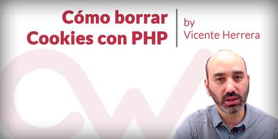 Cómo borrar Cookies con PHP
