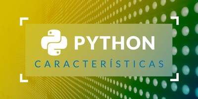 Python: Principales características