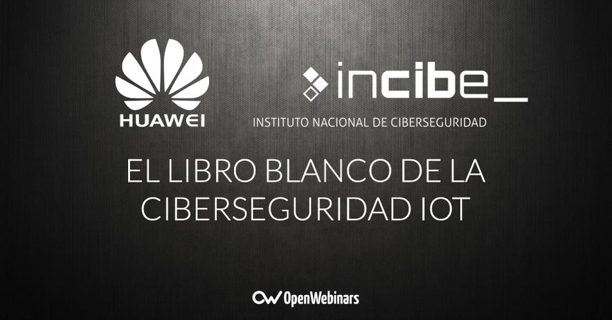 Libro blanco de ciberseguridad IoT de Huawei