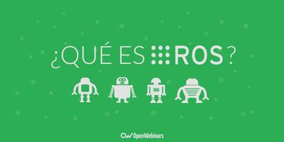 Qué es ROS (Robot Operating System)