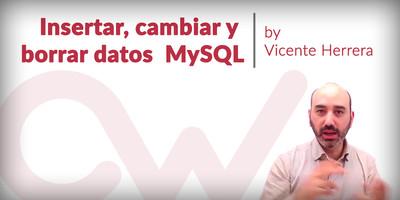Insertar, cambiar y borrar datos de una tabla MySQL