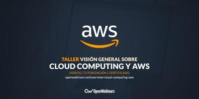 Visión general sobre Cloud Computing y Amazon Web Services
