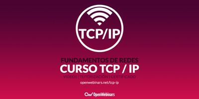 Curso de fundamentos de Redes: TCP/IP