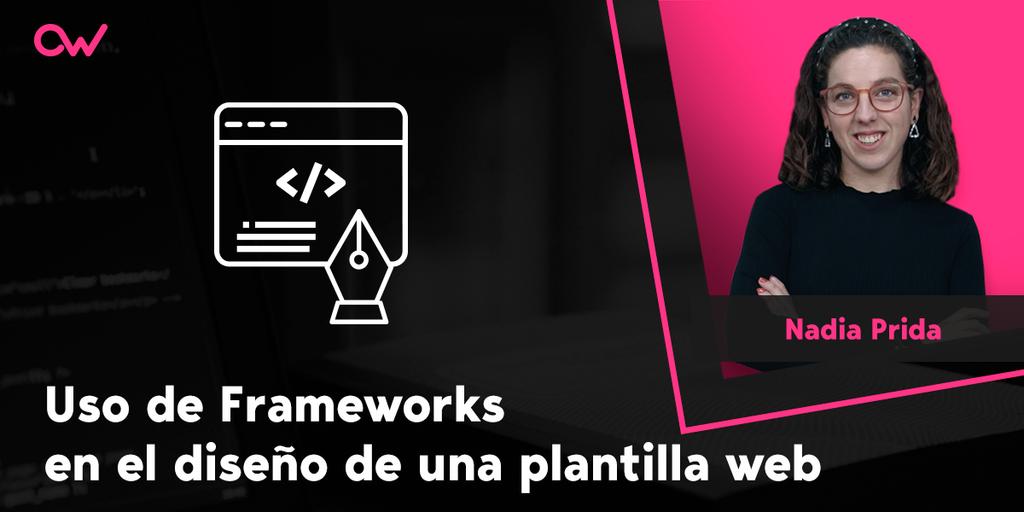 Uso de Frameworks en el diseño de una plantilla web