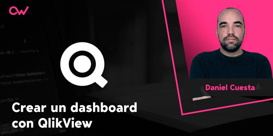 Cómo crear un dashboard con Qlikview- tutorial en español