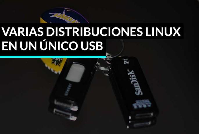 Lleva contigo varias Distribuciones Linux en un único USB