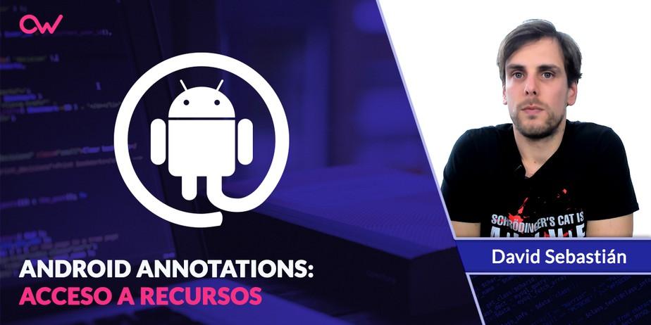Android Annotations: Acceso a recursos